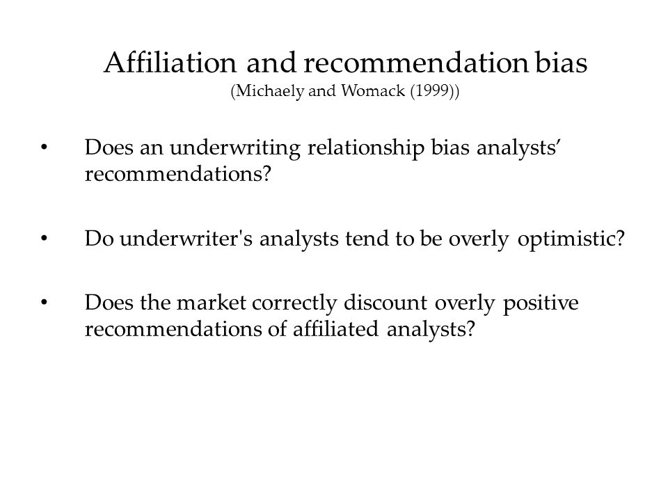Does an underwriting relationship bias analysts' recommendations.