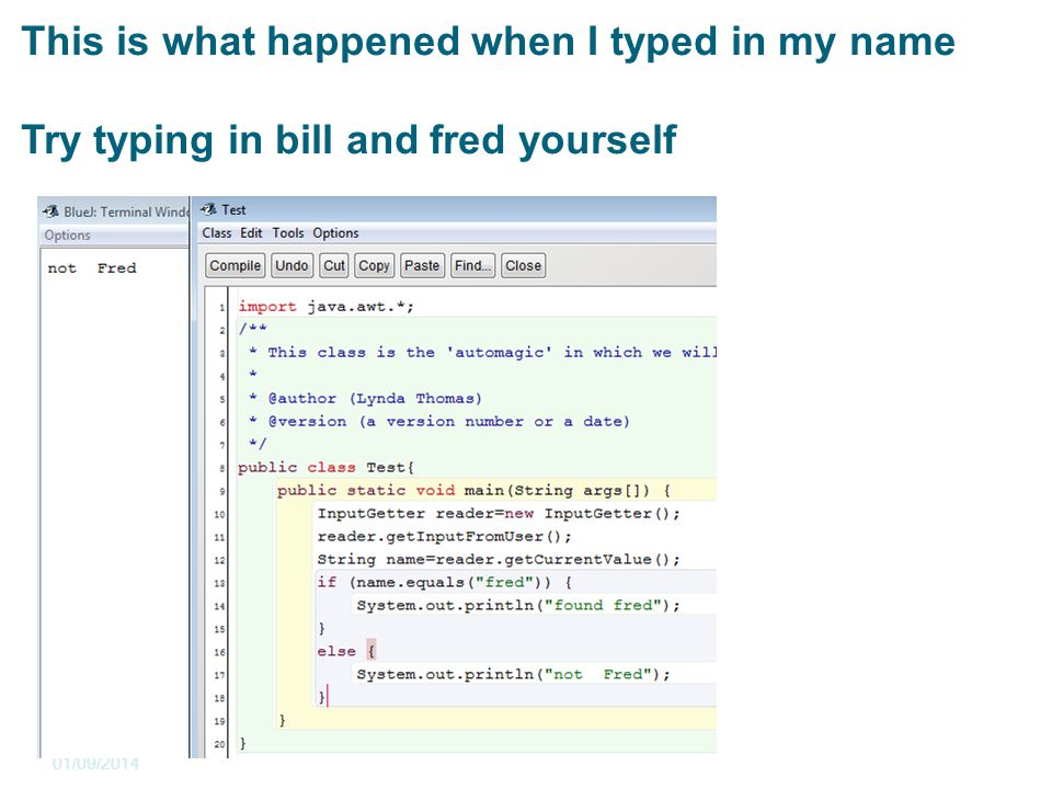 This is what happened when I typed in my name Try typing in bill and fred yourself 01/09/2014