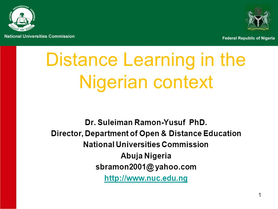 1 Distance Learning in the Nigerian context Dr. Suleiman Ramon-Yusuf PhD.