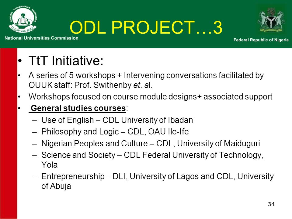 ODL PROJECT…3 TtT Initiative: A series of 5 workshops + Intervening conversations facilitated by OUUK staff: Prof.