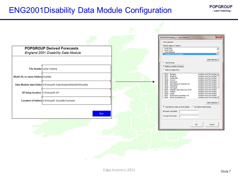 POPGROUP - user training - Slide 7 Edge Analytics 2011 ENG2001Disability Data Module Configuration
