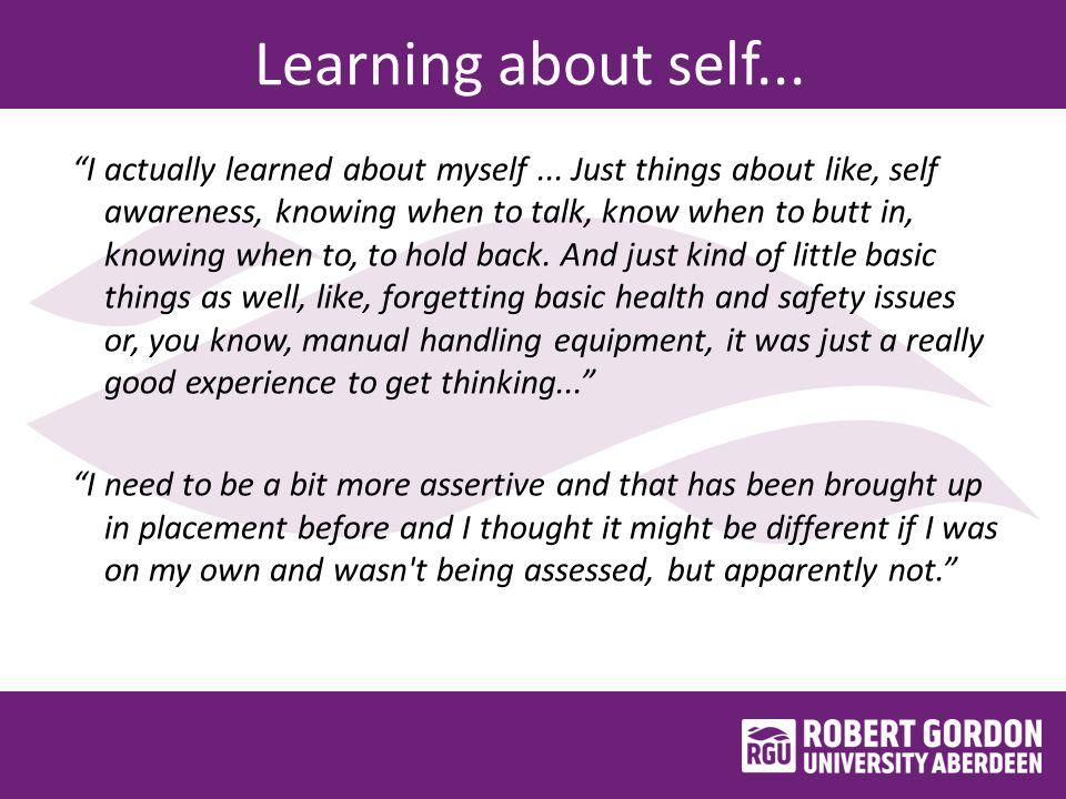 Learning about self... I actually learned about myself...