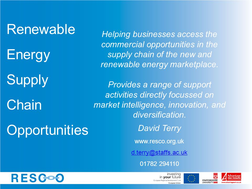 Helping businesses access the commercial opportunities in the supply chain of the new and renewable energy marketplace.