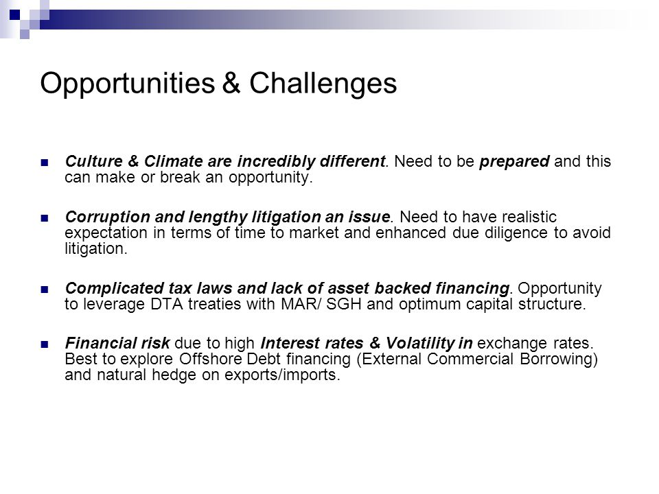 Opportunities & Challenges Culture & Climate are incredibly different.