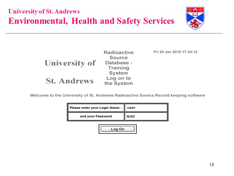 University of St. Andrews Environmental, Health and Safety Services 18 user