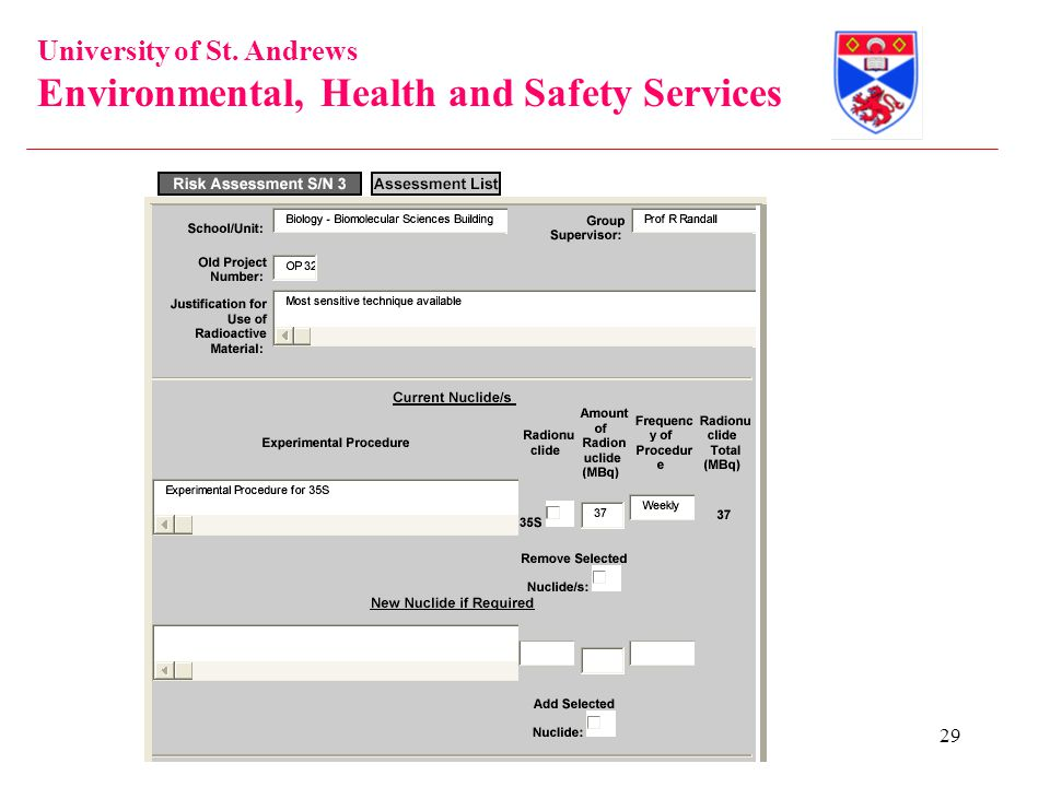 University of St. Andrews Environmental, Health and Safety Services 29