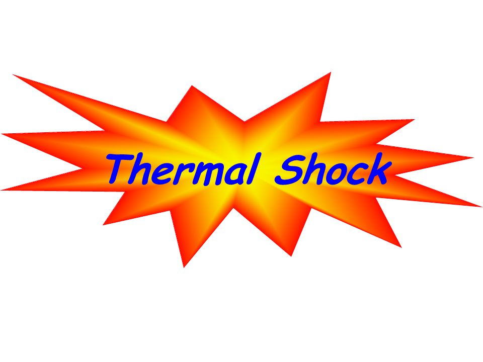 Thermal Shock