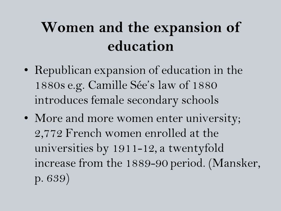 Women and the expansion of education Republican expansion of education in the 1880s e.g.