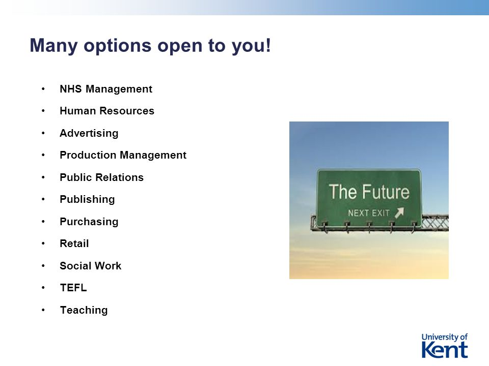 Many options open to you.