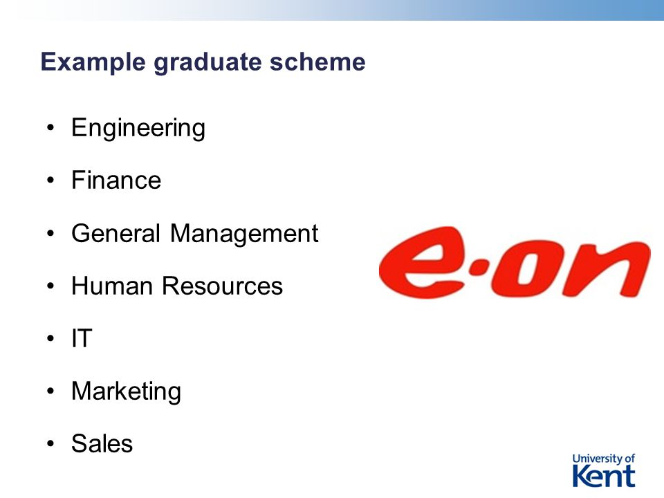 Example graduate scheme Engineering Finance General Management Human Resources IT Marketing Sales
