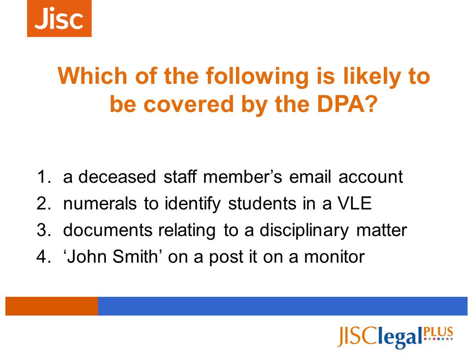 Which of the following is likely to be covered by the DPA.