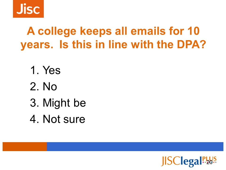 A college keeps all emails for 10 years. Is this in line with the DPA.