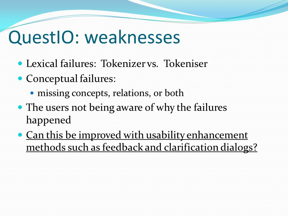 QuestIO: weaknesses Lexical failures: Tokenizer vs.
