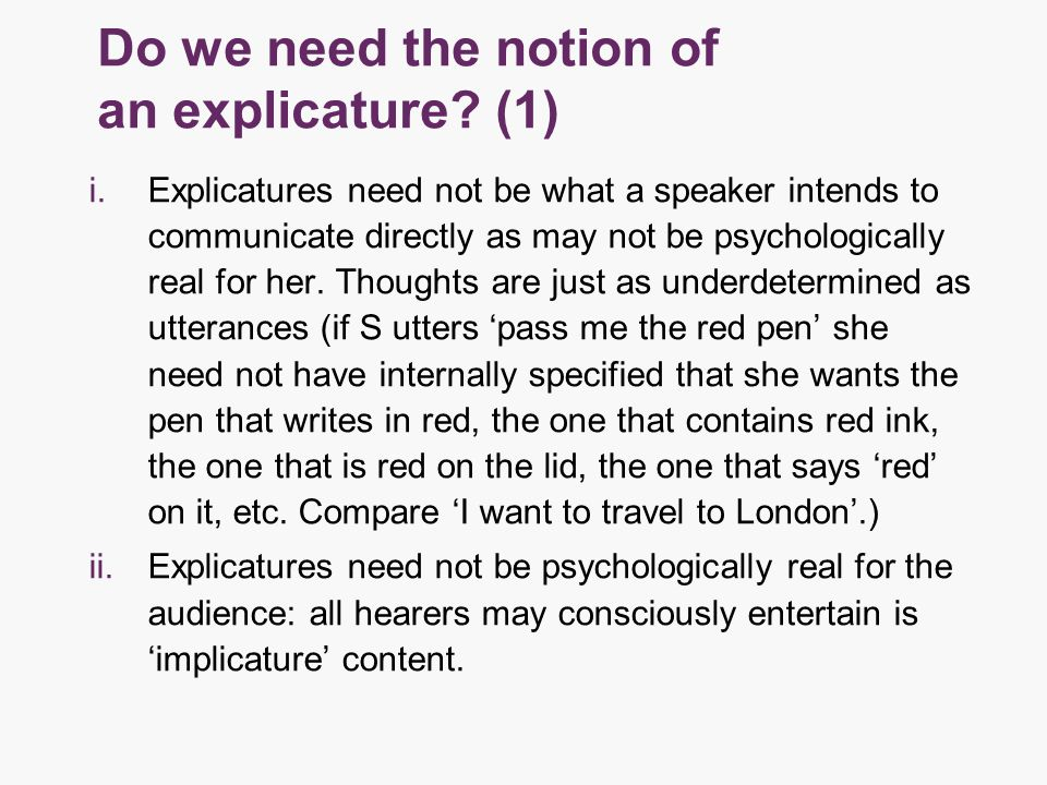 Do we need the notion of an explicature.
