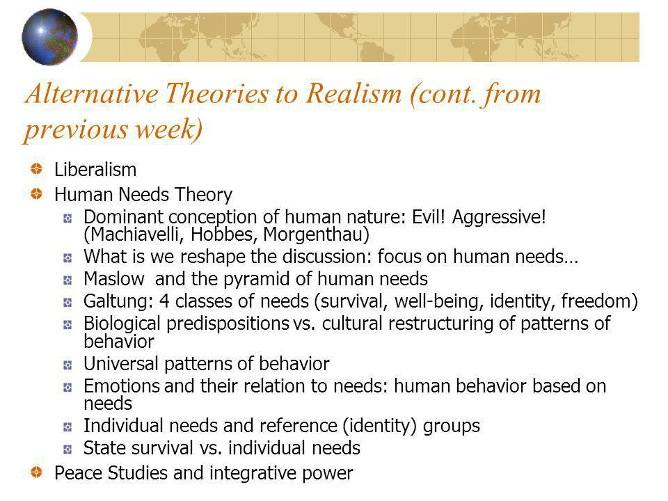 Alternative Theories to Realism (cont.