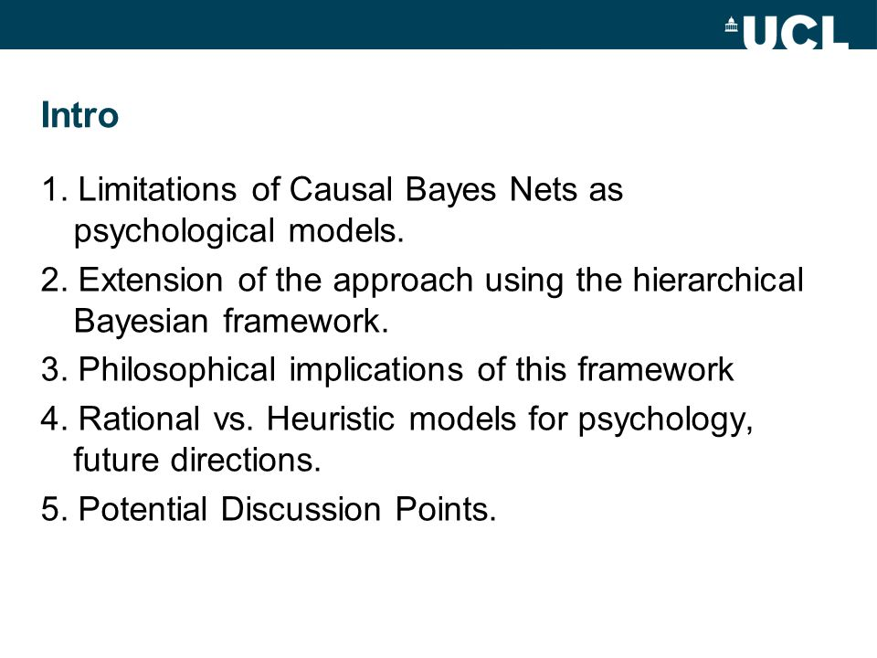 Intro 1. Limitations of Causal Bayes Nets as psychological models.