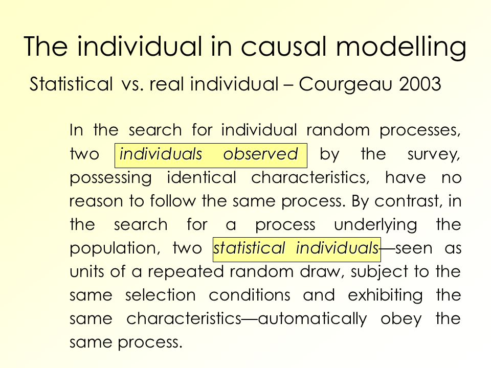 The individual in causal modelling Statistical vs.