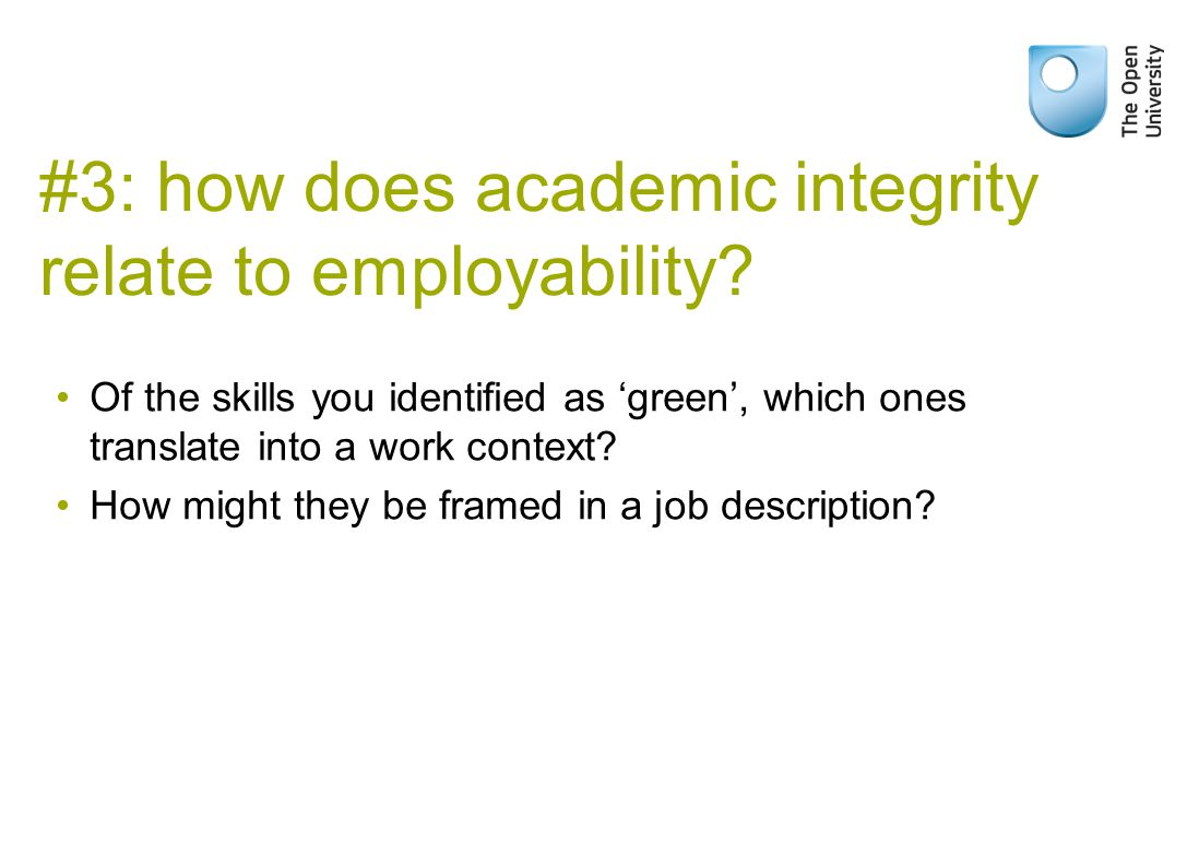 #3: how does academic integrity relate to employability.