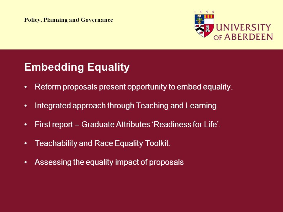 Policy, Planning and Governance Embedding Equality Reform proposals present opportunity to embed equality.