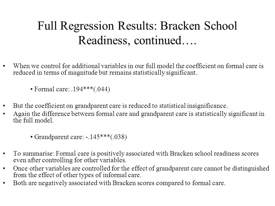 Full Regression Results: Bracken School Readiness, continued….