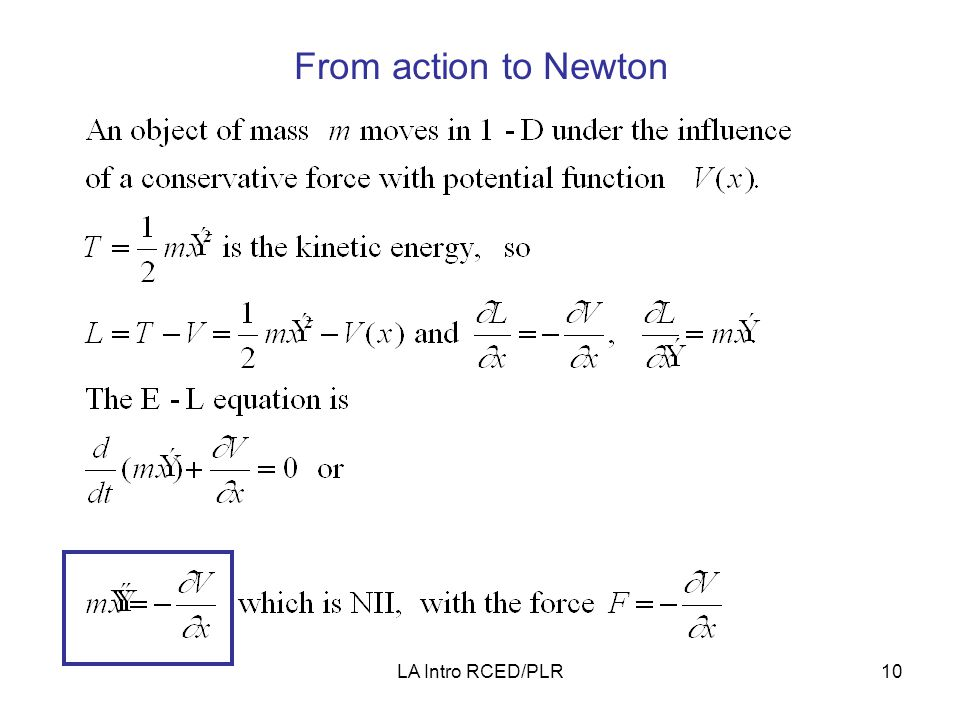 LA Intro RCED/PLR10 From action to Newton