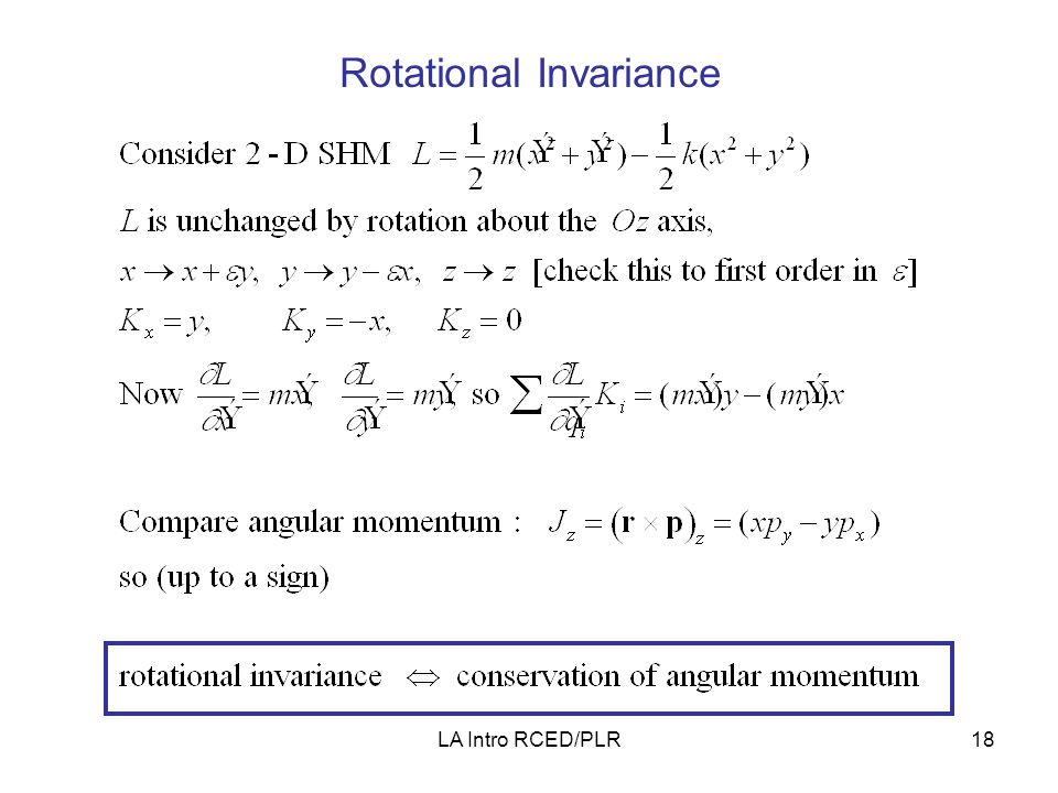 LA Intro RCED/PLR18 Rotational Invariance