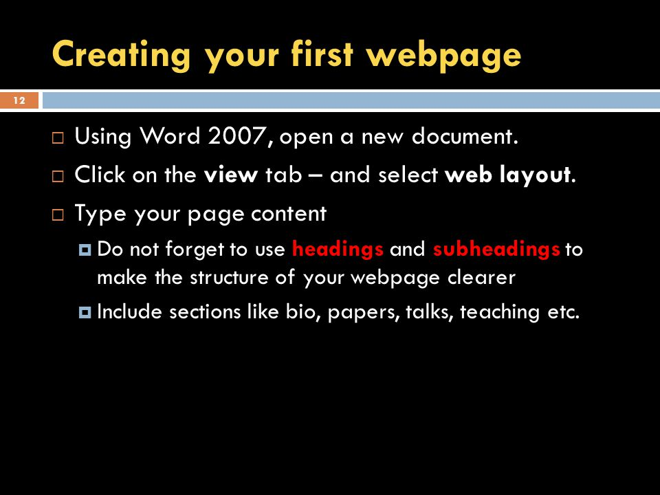 Creating your first webpage  Using Word 2007, open a new document.