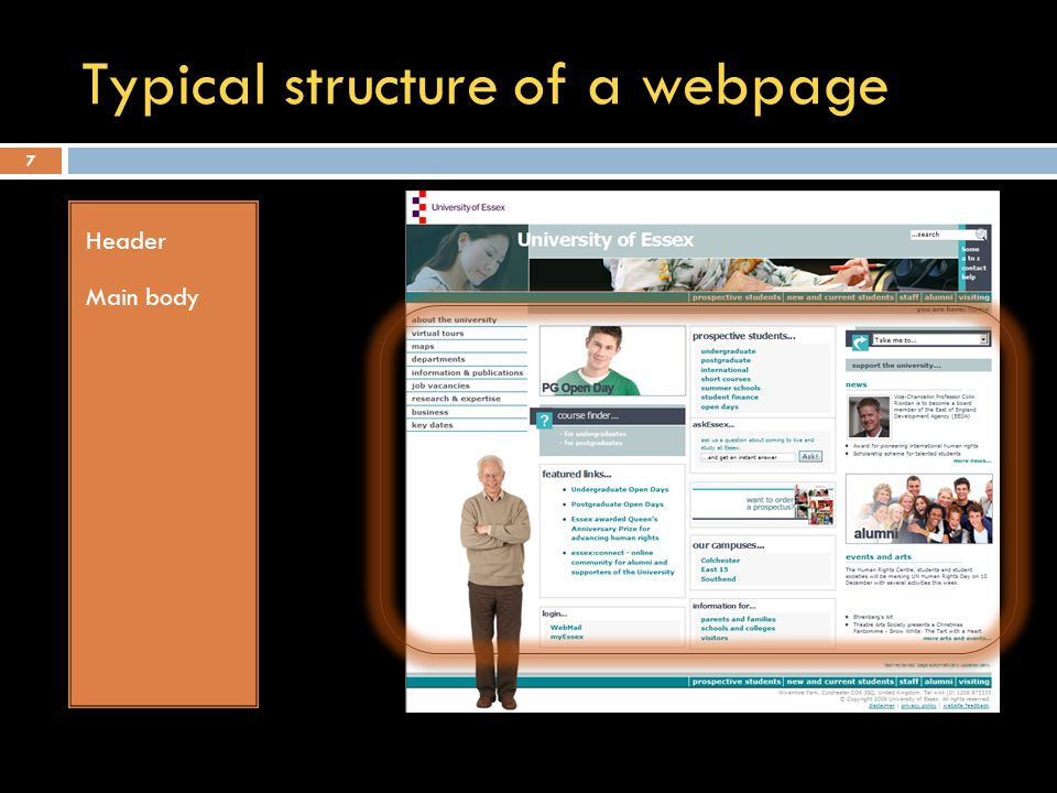 Typical structure of a webpage Header Main body 7