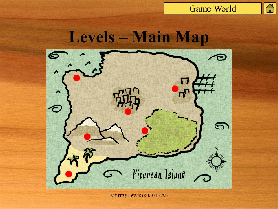 Murray Lewis (s0801729) Levels – Main Map Game World