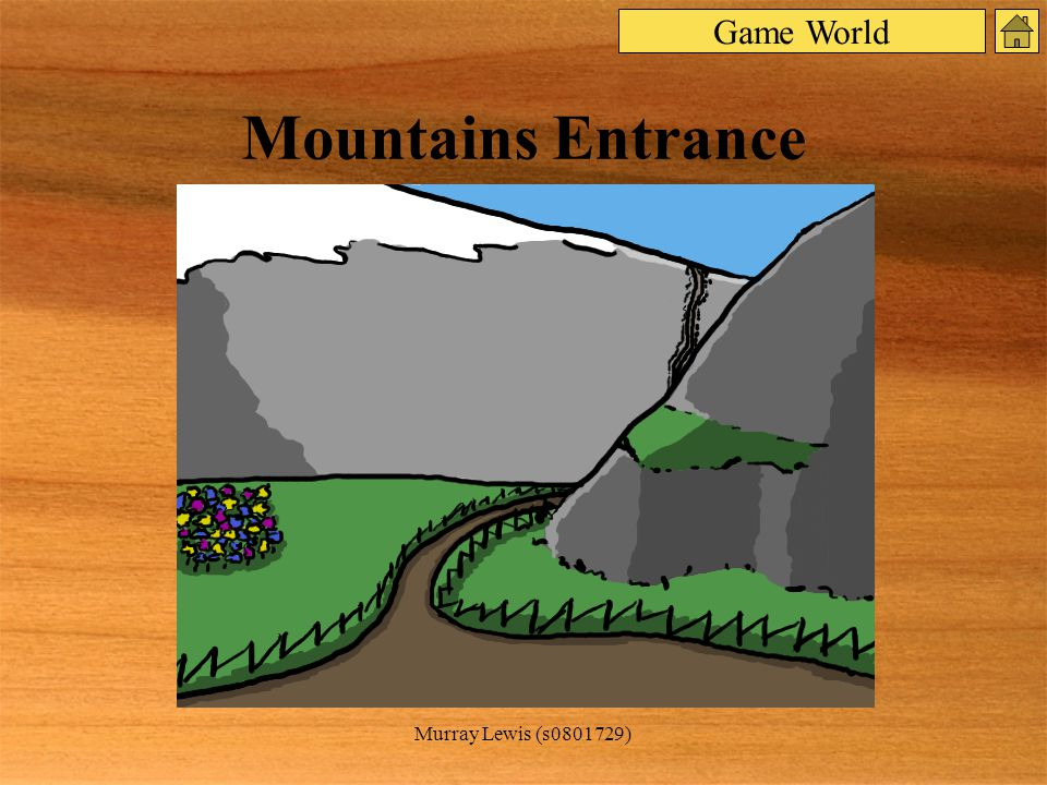 Murray Lewis (s0801729) Mountains Entrance Game World