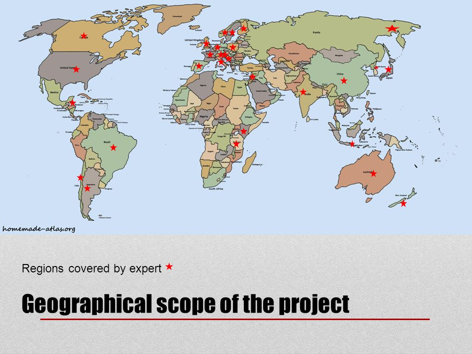 Regions covered by expert Geographical scope of the project