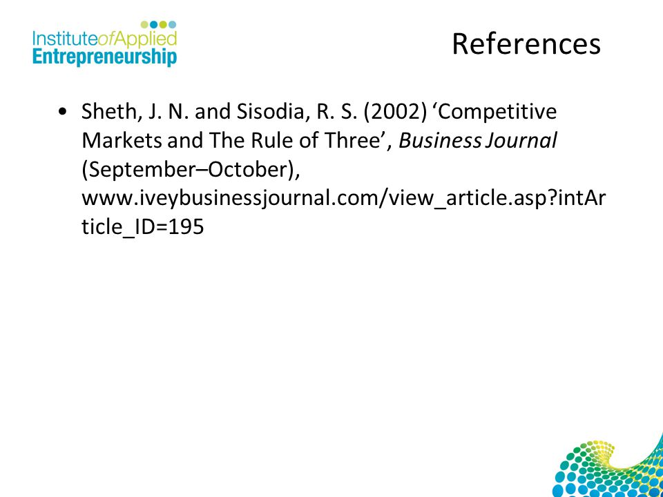 References Sheth, J. N. and Sisodia, R. S.