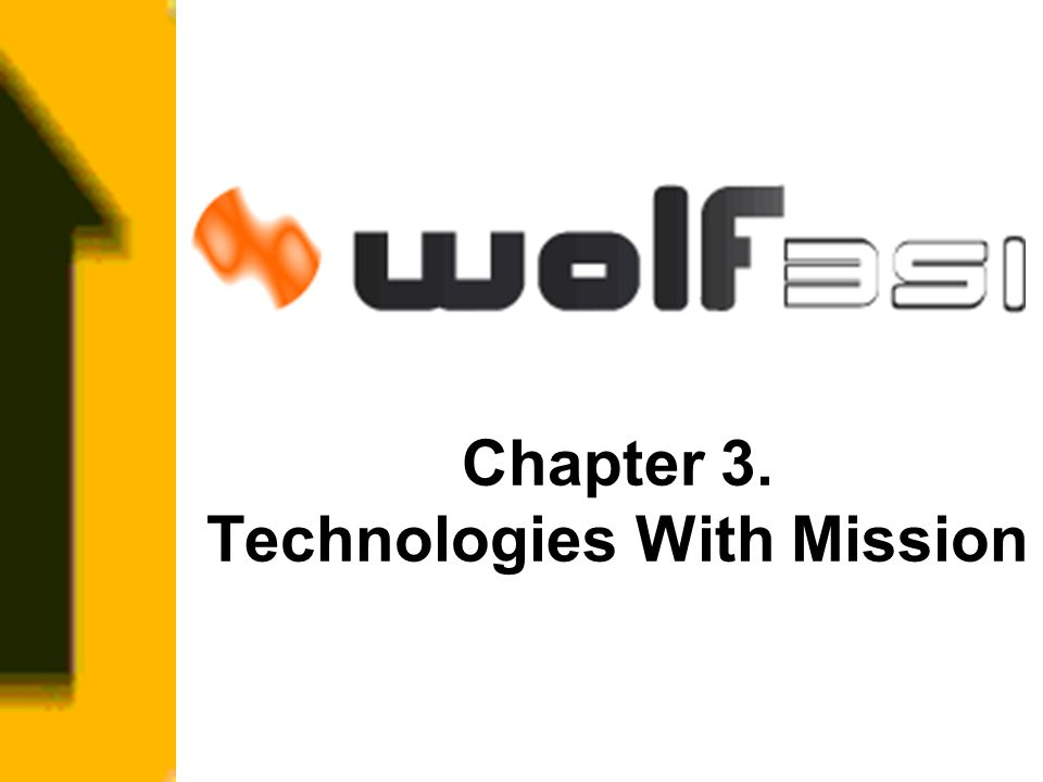 Chapter 3. Technologies With Mission
