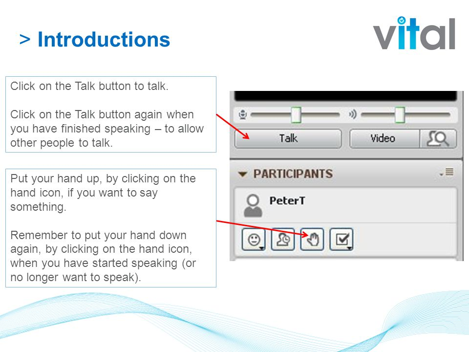>Introductions Click on the Talk button to talk.