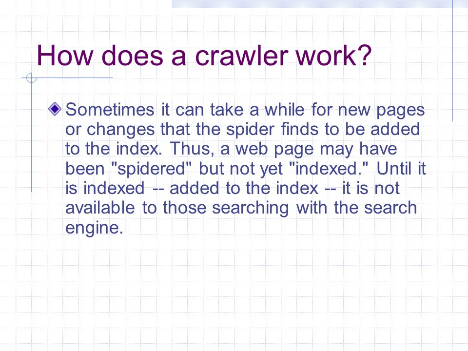 How does a crawler work.