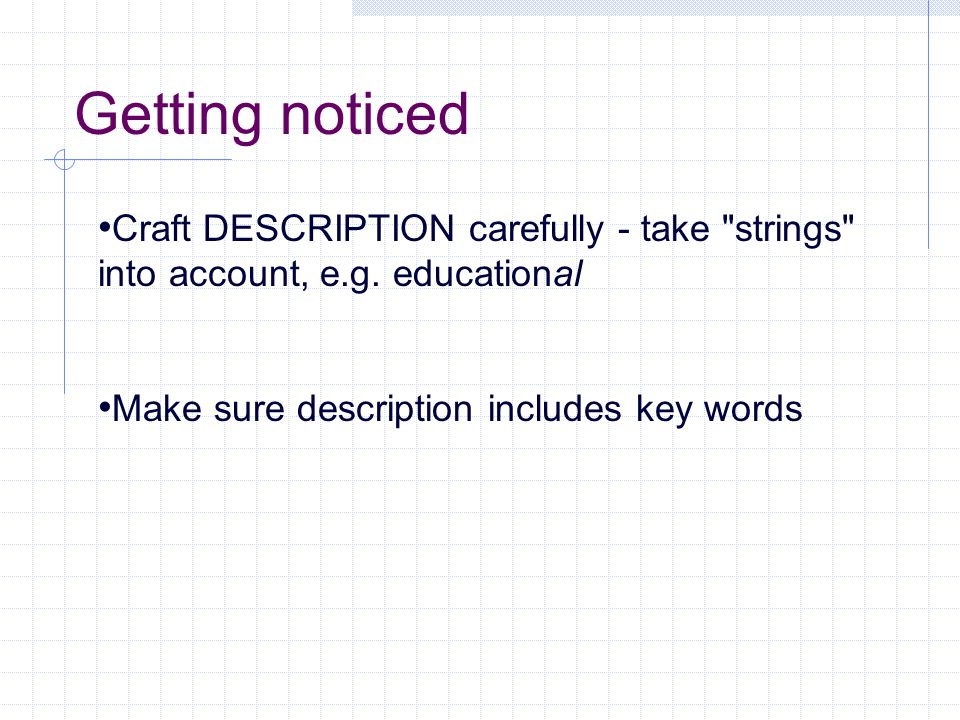 Getting noticed Craft DESCRIPTION carefully - take strings into account, e.g.