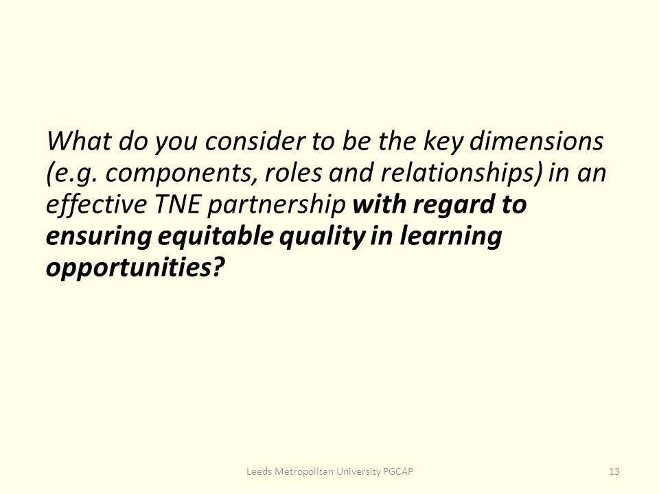 What do you consider to be the key dimensions (e.g.