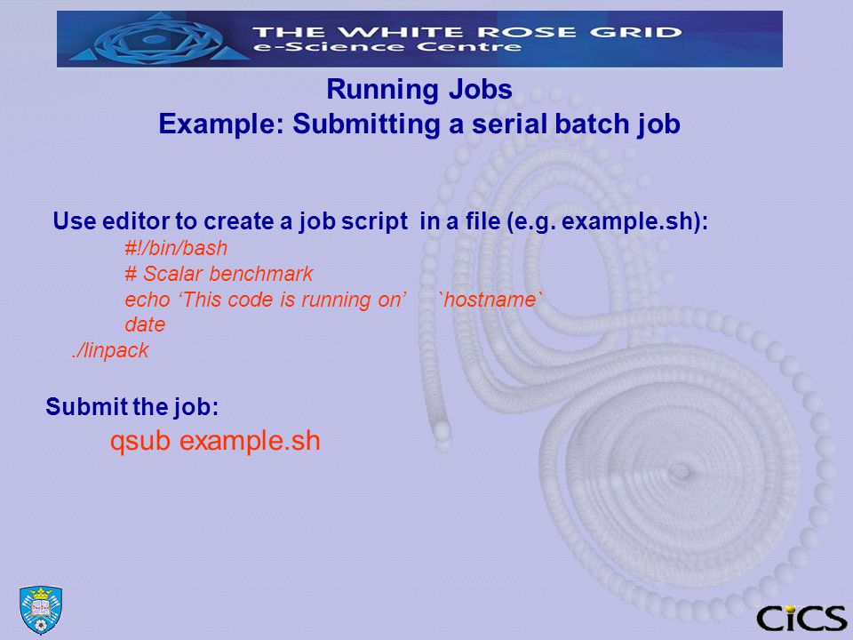 Running Jobs Example: Submitting a serial batch job Use editor to create a job script in a file (e.g.