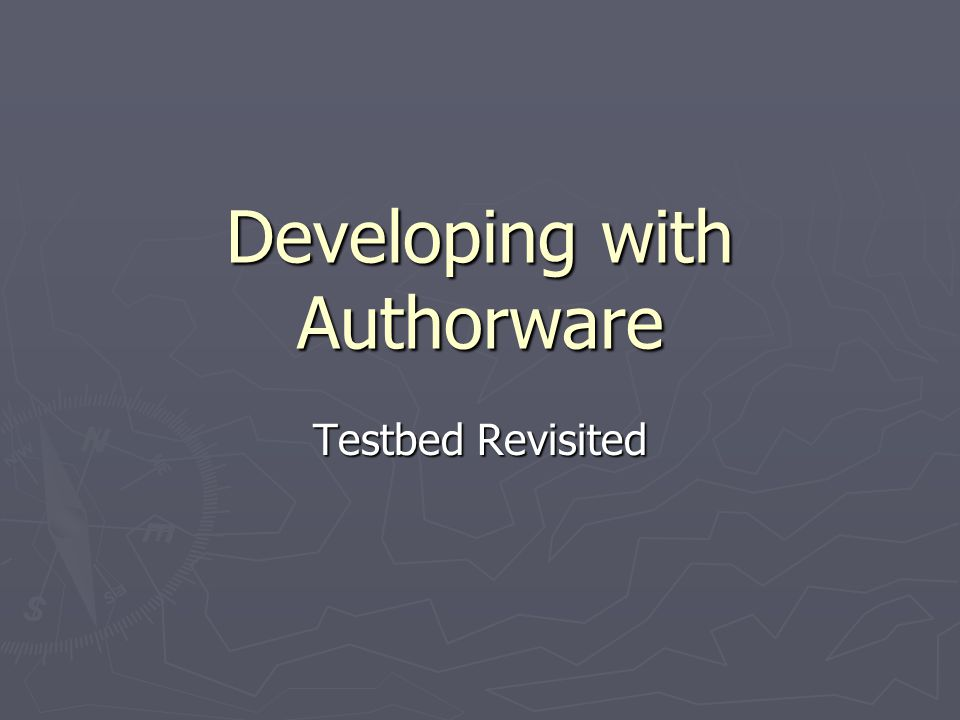 Developing with Authorware Testbed Revisited