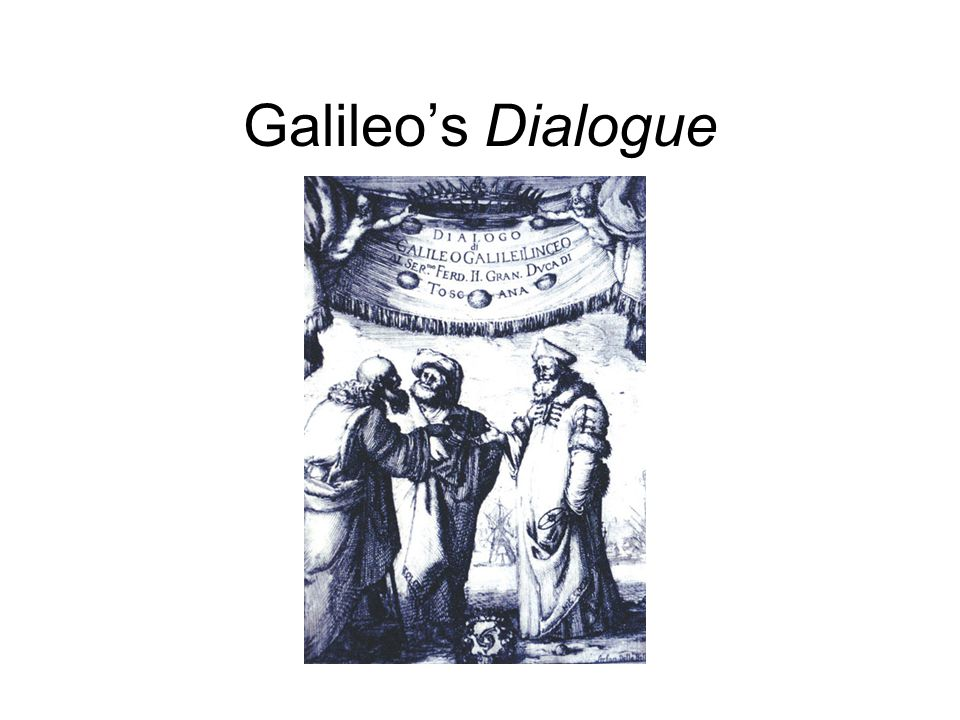 Galileo's Dialogue