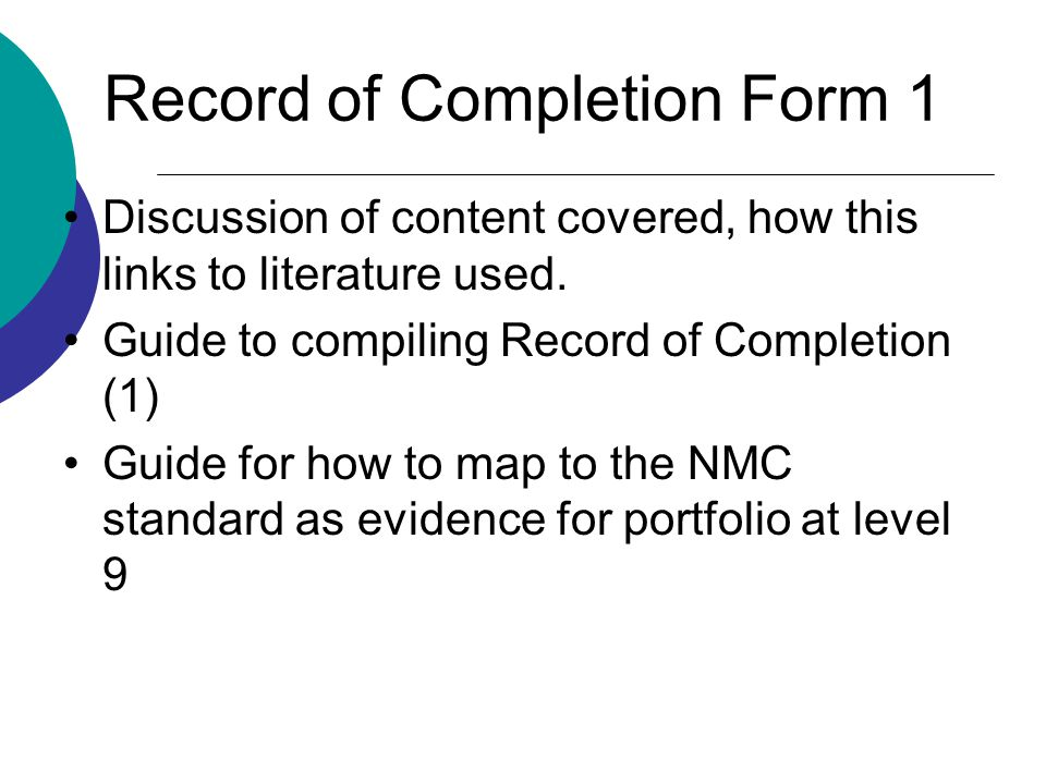 Record of Completion Form 1 Discussion of content covered, how this links to literature used.
