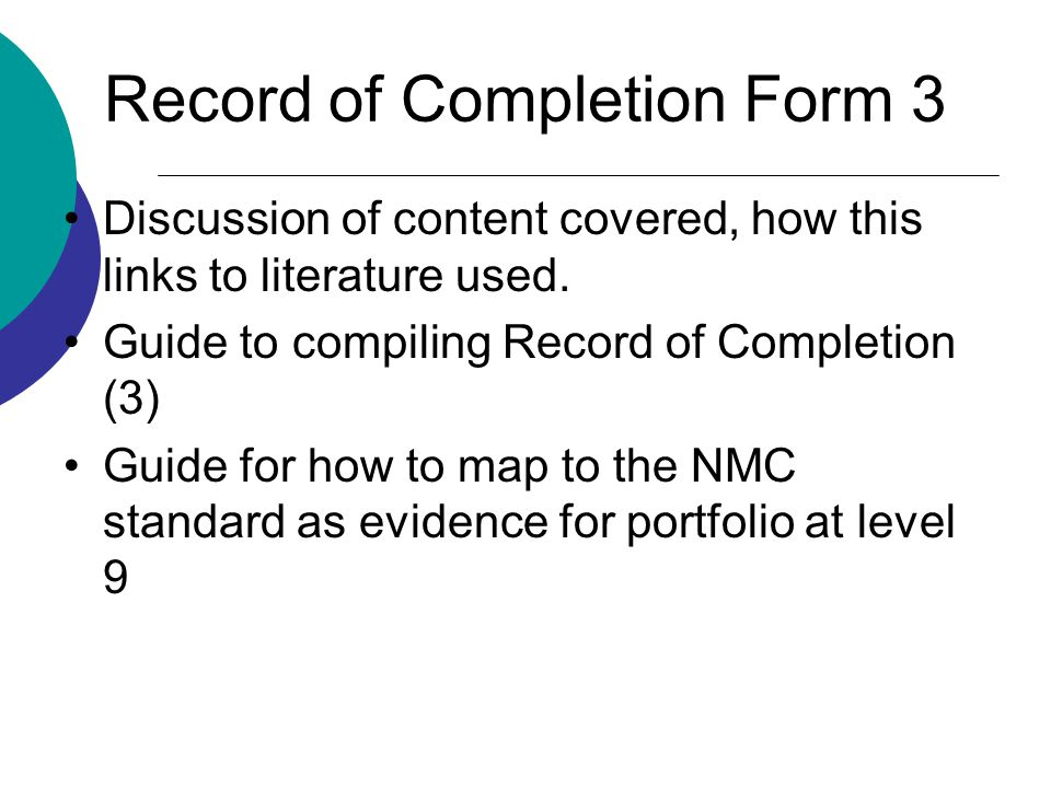 Record of Completion Form 3 Discussion of content covered, how this links to literature used.