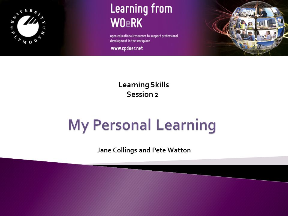 Jane Collings and Pete Watton Learning Skills Session 2