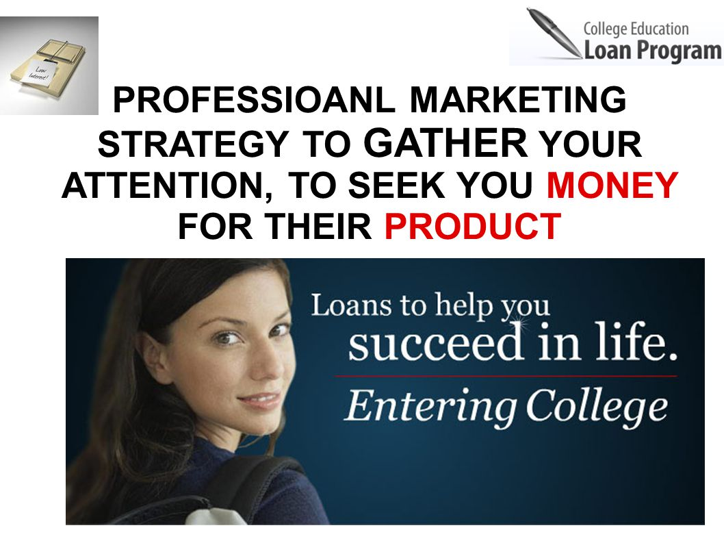 PROFESSIOANL MARKETING STRATEGY TO GATHER YOUR ATTENTION, TO SEEK YOU MONEY FOR THEIR PRODUCT
