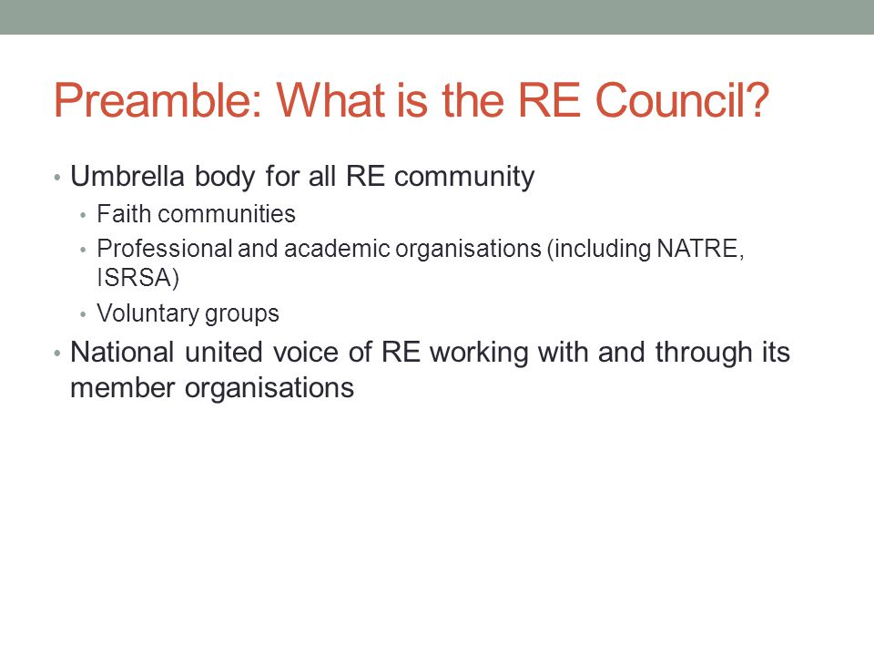 Preamble: What is the RE Council.