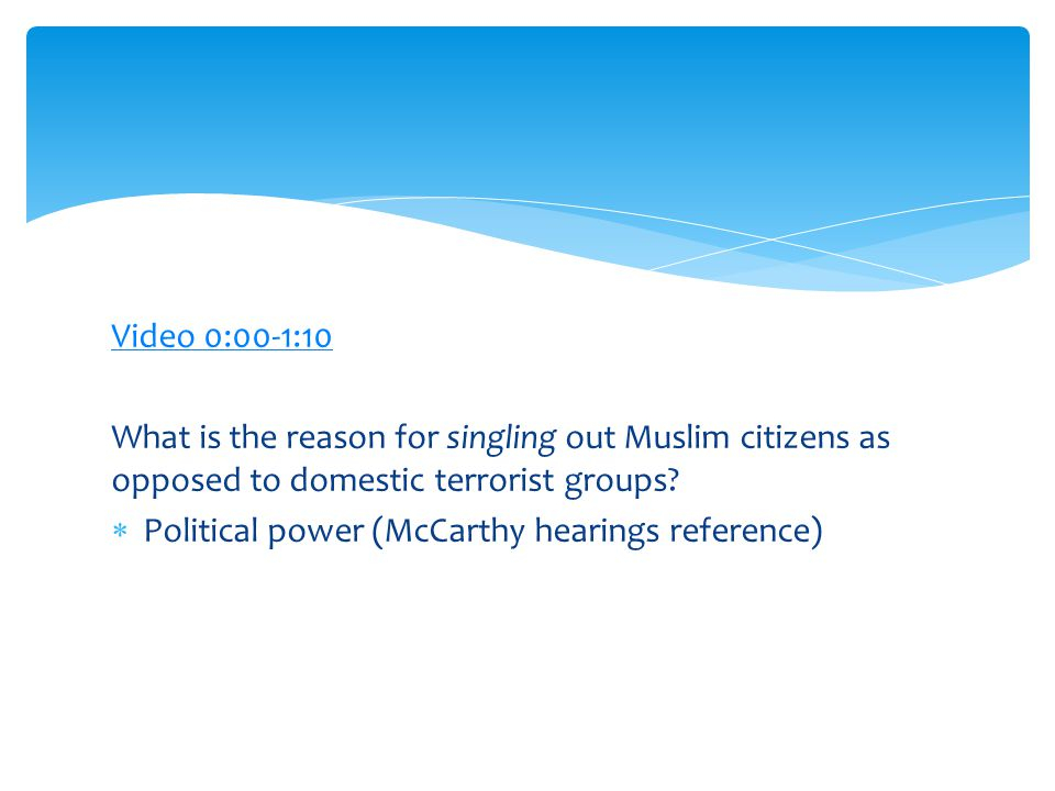 Video 0:00-1:10 What is the reason for singling out Muslim citizens as opposed to domestic terrorist groups.