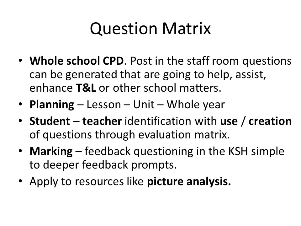 Question Matrix Whole school CPD.