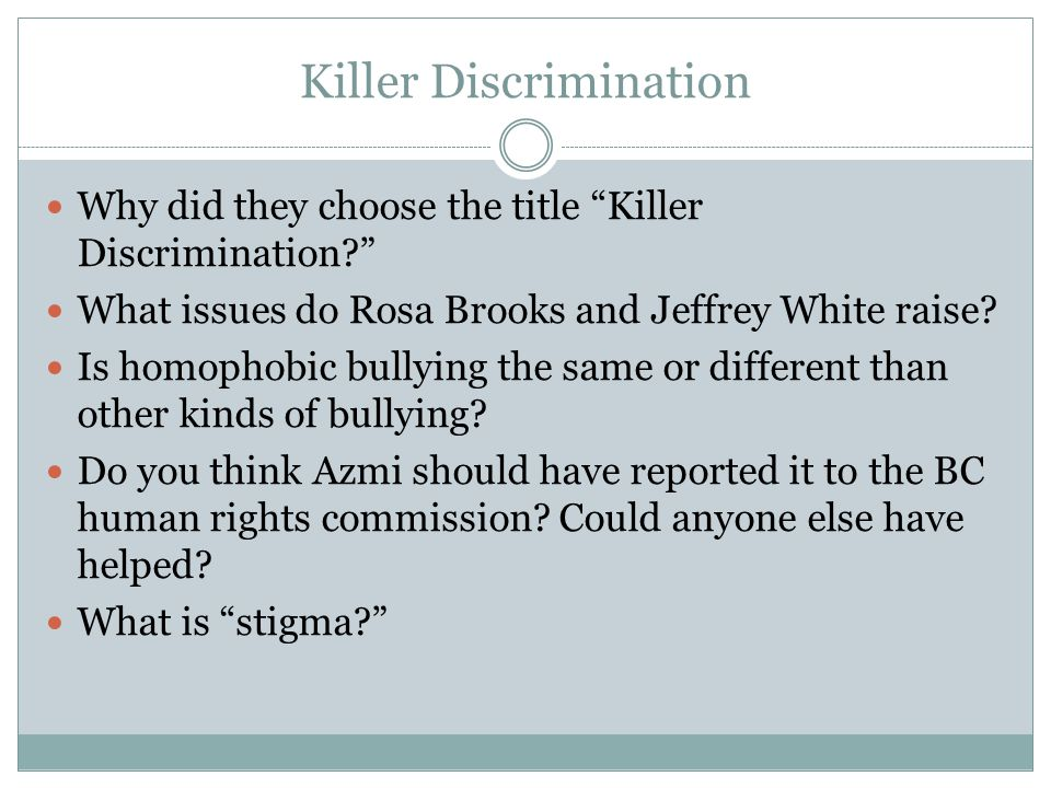 Killer Discrimination Why did they choose the title Killer Discrimination What issues do Rosa Brooks and Jeffrey White raise.