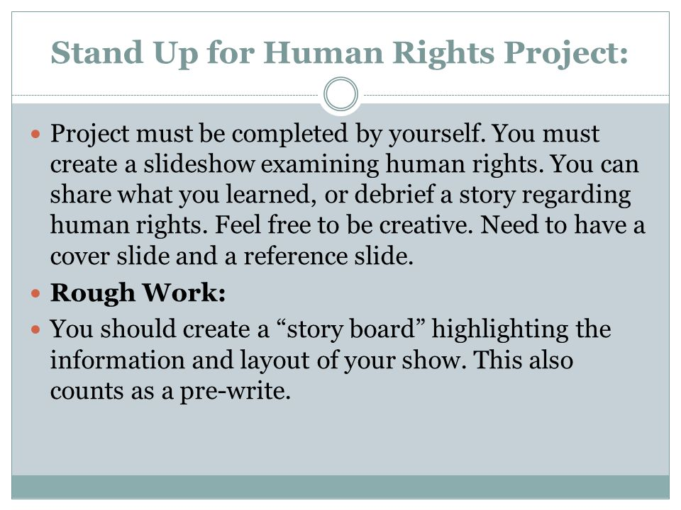 Stand Up for Human Rights Project: Project must be completed by yourself.