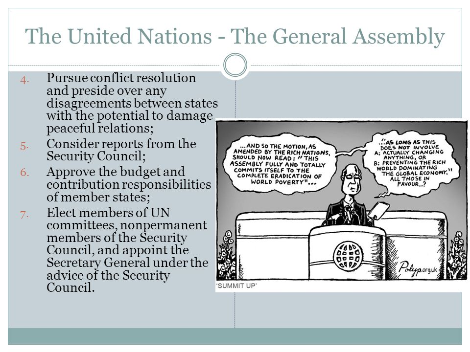 The United Nations - The General Assembly 4.